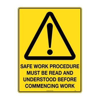 Safe Work Procedure Must Be Read
