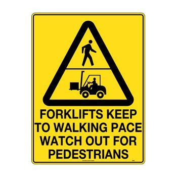 Forklifts Keep To Walking Pace Watch For Pedestrians