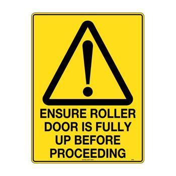 Ensure Roller Door Is Fully Up Before Proceeding
