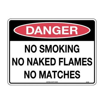 No Smoking No Naked Flames No Matches